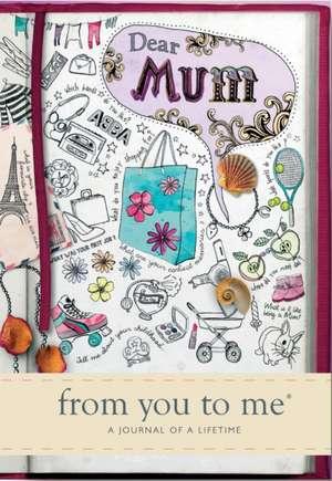Dear Mum de  from you to me