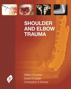 Shoulder and Elbow Trauma