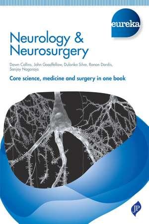 Eureka: Neurology & Neurosurgery de Dawn Collins