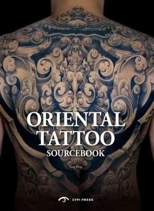 Oriental Tattoo Sourcebook de Yang Peng