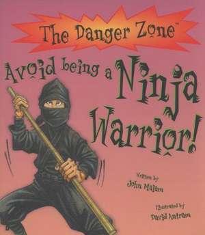 Avoid Being A Ninja Warrior!