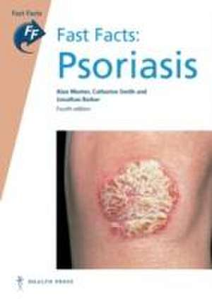 Menter, A: Fast Facts: Psoriasis
