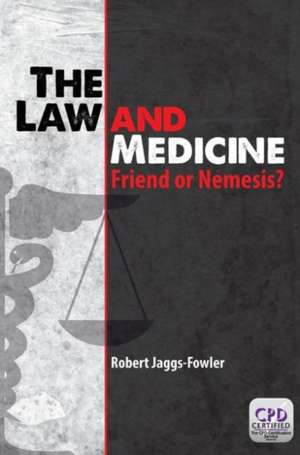 The Law and Medicine