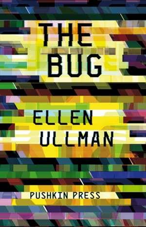 Ullman, E: The Bug de Ellen (Author) Ullman