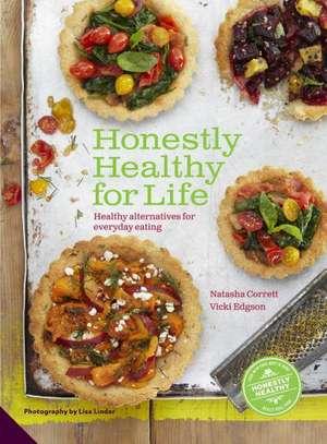Honestly Healthy for Life de Natasha Corrett