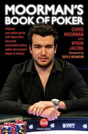 Moorman's Book of Poker de Chris Moorman
