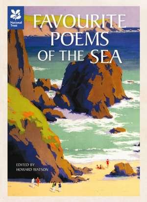 Favourite Poems of the Sea de Howard Watson