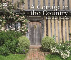 Cottage in the Country de Jane Eastoe
