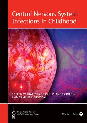 Central Nervous System Infections in Childhood
