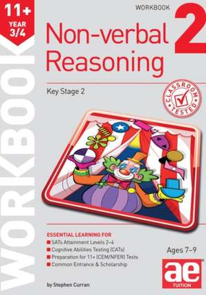 11+ Non-Verbal Reasoning Year 3/4 Workbook 2