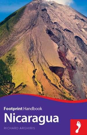 Nicaragua Handbook:  Iguacu - Amazon - Pantanal de Richard Arghiris