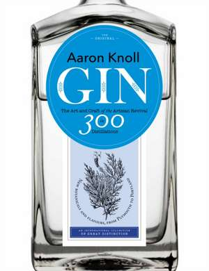 Gin de Aaron Knoll