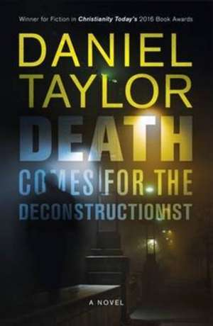Death Comes for the Deconstructionist