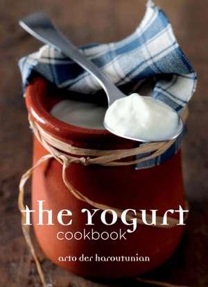 Haroutunian, A: The Yoghurt Cookbook imagine