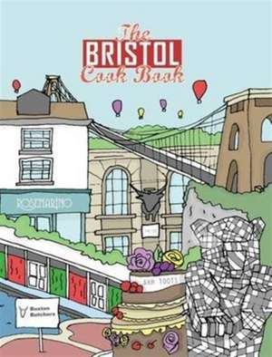 The Bristol Cook Book de Kate Eddison