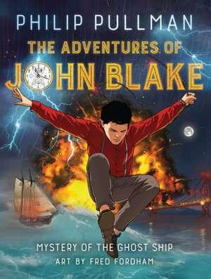 Phillip Pullman's The Adventures of John Blake