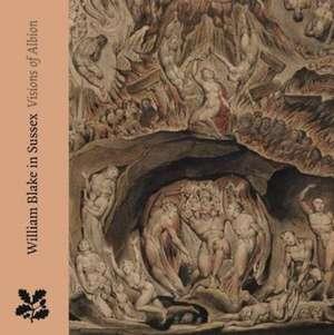 William Blake in Sussex