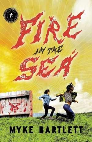 Fire In The Sea