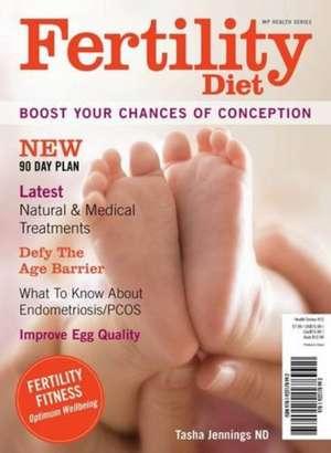 Fertility Diet: Boost Your Chances of Conception de Tasha Jennings