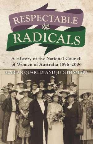 Respectable Radicals imagine