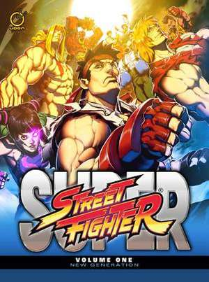 Super Street Fighter Volume 1: New Generation de Ken Siu-Chong