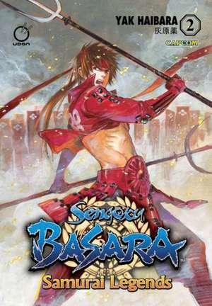Sengoku Basara: Samurai Legends Volume 2 de Yak Haibara