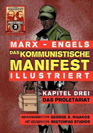 Das Kommunistische Manifest (Illustriert) - Kapitel Drei