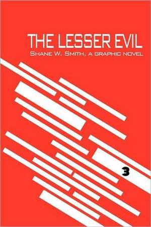 The Lesser Evil, Book 3 (Graphic Novel) Comic Book de Shane W. Smith