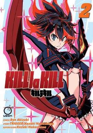 Kill la Kill Volume 2 de Nakashima Kazuki