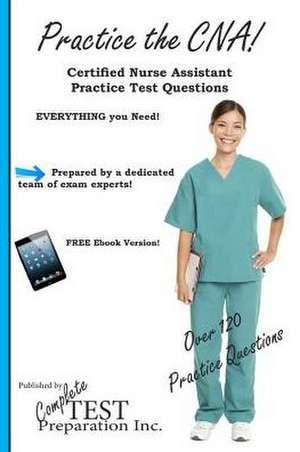 Practice the CNA!