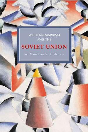 Western Marxism and the Soviet Union imagine