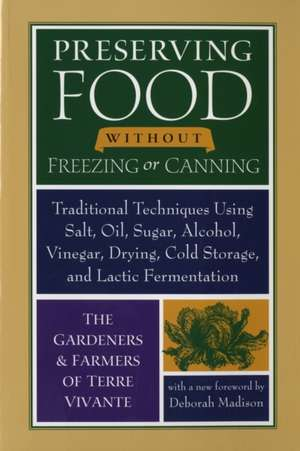 Preserving Food Without Freezing or Canning imagine
