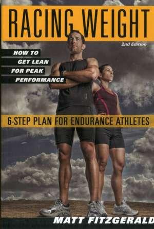 Racing Weight:  How to Get Lean for Peak Performance de Matt Fitzgerald