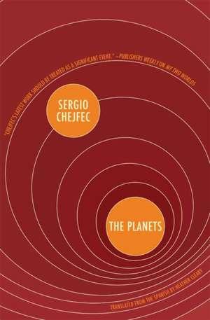 The Planets de Sergio Chejfec