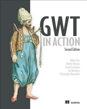 Gwt in Action:  The Official Guide to Liferay Portal Development de Adam Tacy