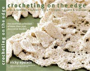 Crocheting on the Edge de Nicky Epstein