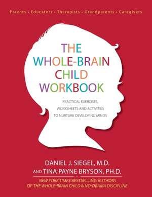 The Whole Brain Child Workbook