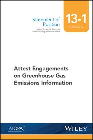SOP 13–1 Attest Engagements on Greenhouse Gas Emissions Information de AICPA