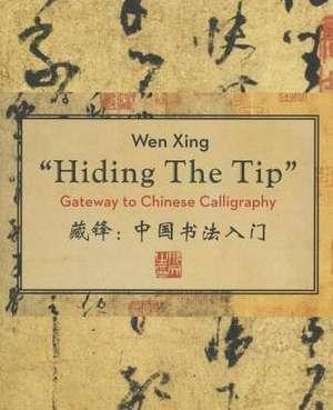 Hiding the Tip de Wen Xing