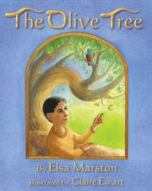 The Olive Tree de Elsa Marston