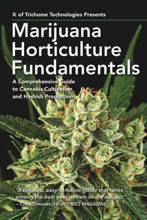 Marijuana Horticulture Fundamentals imagine
