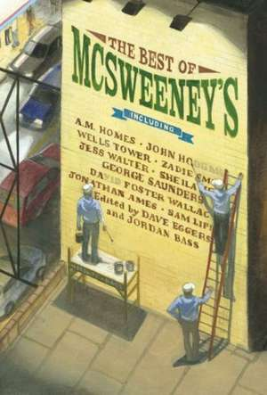 The Best of McSweeney's:  Stories. Recipes. No Bull. de Dave Eggers