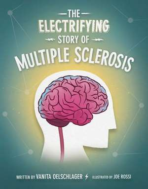 The Electrifying Story of Multiple Sclerosis