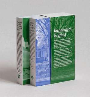 Architecture in Effect: Volume 1: Rethinking the Social in Architecture: Making Effects and Volume 2: After Effects: Theories and Methodologie de Sten Gromark