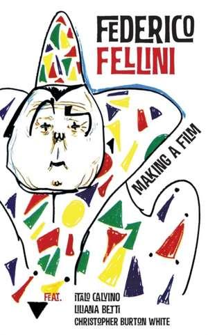 Making a Film de Federico Fellini