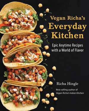 Vegan Richa's Everyday Kitchen
