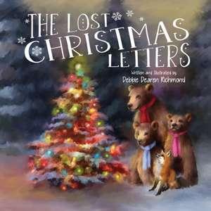 The Lost Christmas Letters de Debbie Dearen Richmond