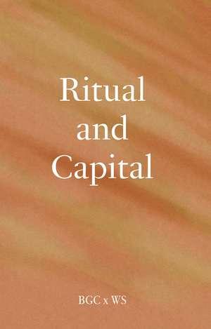 Ritual and Capital de Bard Graduate Center