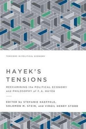Hayek's Tensions de Stefanie Haeffele