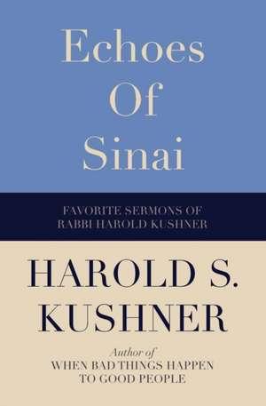 Echoes of Sinai de Harold S. Kushner